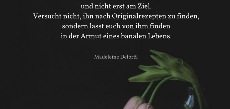 Madeleine Delbrel: Lasst euch finden in der Armut eines banalen Lebens